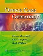 Office Care Geriatrics by Thomas C.…