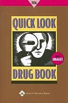 Quick Look Drug Book 2006 (Quick Look Drug…