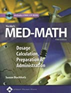 Henke's Med-Math: Dosage Calculation,…