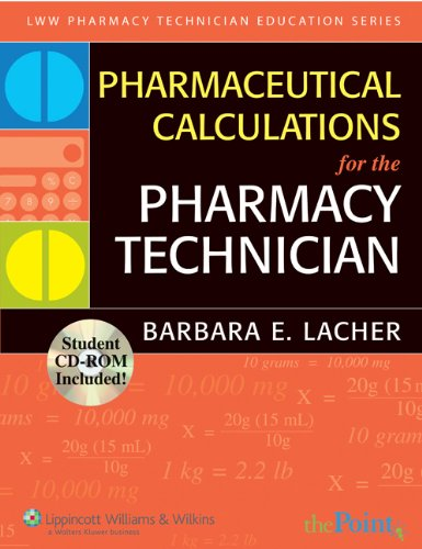 pharmaceutical-calculations-for-the-pharmacy-technician-lww-pharmacy-technician-education-series