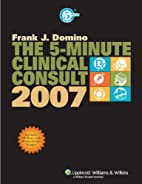The 5-Minute Clinical Consult, 2007 (The…