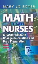 Math for Nurses: A Pocket Guide to Dosage…