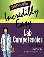 Medical Assisting Made Incredibly Easy: Lab…