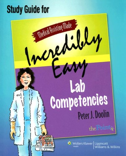 medical-assisting-made-incredibly-easy-lab-competencies-study-guide