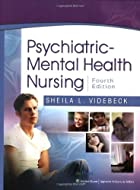 Psychiatric Mental Health Nursing by Sheila…