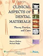 Clinical aspects of dental materials :…