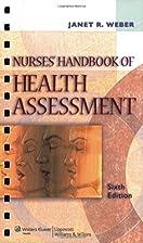 Nurses' Handbook of Health Assessment by…