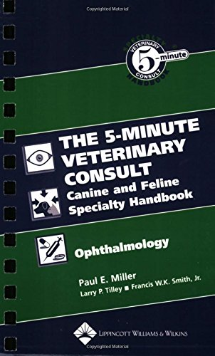 the-5-minute-veterinary-consult-canine-and-feline-specialty-handbook-ophthalmology