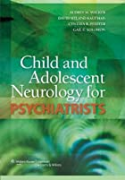 Child and Adolescent Neurology for&hellip;