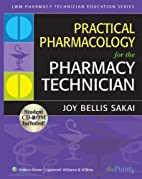 Practical Pharmacology for the Pharmacy…