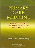 Primary Care Medicine: Office Evaluation and…