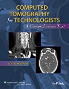 Computed Tomography for Technologists: A…