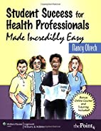 Student Success for Health Professionals…