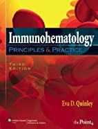 Immunohematology: Principles and Practice…