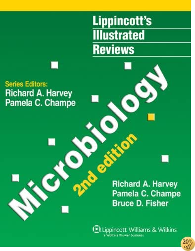 Microbiology (Lippincott Illustrated Reviews Series)