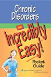 Springhouse: Chronic Disorders: An Incredibly Easy! Pocket Guide (Incredibly Easy! Series®)