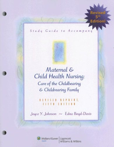 study-guide-to-accompany-maternal-and-child-health-nursing-care-of-the-childbearing-and-childrearing-family