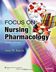Focus on Nursing Pharmacology by Amy M Karch
