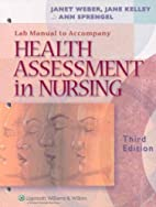 Health Assessment in Nursing Lab Manual by…