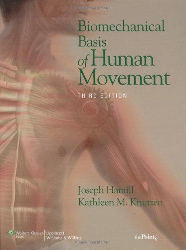 biomechanical-basis-of-human-movement-3rd-edition