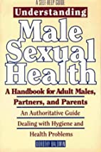 Understanding Male Sexual Health by Dorothy…