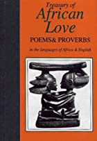 Treasury of African Love: Poems & Proverbs…