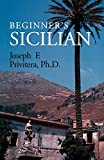 Privitera, Jose: Beginners Sicilian