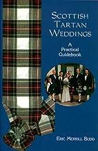 Scottish Tartan Weddings: A Practical…