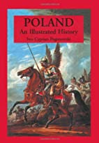 Poland: An Illustrated History (Illustrated…