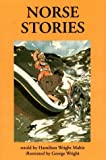Mabie, Hamilton Wright: Norse Stories: Retold from the Eddas