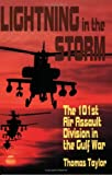 Taylor, Thomas: Lightning in the Storm: The 101st Air Assault Division in the Gulf War