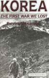 Alexander, Bevin: Korea: The First War We Lost