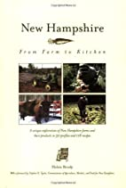 New Hampshire: From Farm to Kitchen by Helen…