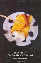 Secrets of Colombian Cooking (Hippocrene…