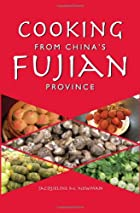 Cooking from China's Fujian Province: One of…