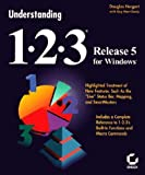 Hergert, Douglas: Understanding 1-2-3 Release 5 for Windows