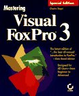 Siegel, Charles: Mastering Visual Foxpro 3 Special