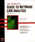 The complete guide to NetWare LAN analysis…