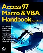 Access 97 Macro & VBA Handbook by Susann…