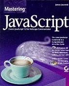 Mastering Javascript (Mastering) by James…