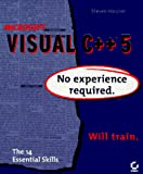 Holzner, Steven: Microsoft Visual C++ 5: No Experience Required