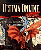 DeMaria, Rusel: Ultima Online Strategies & Secrets Unofficial: The Burning Heart Guild
