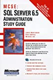 Mortensen, Lance: McSe: SQL Server 6.5 Administration Study Guide