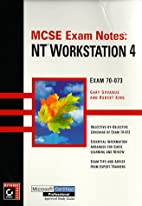 MCSE Exam Notes: NT Workstation 4 by Robert…