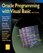 Oracle Programming with Visual Basic by Nick…