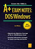 Williams, Jim: A+ Exam Notes: Dos/Windows