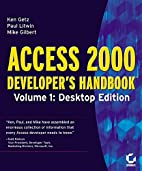 Access 2000 Developer's Handbook Volume 1:…