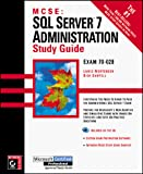 Mortensen, Lance: MCSE: SQL Server 7 Administration Study Guide