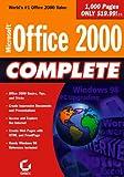 Sybex, Inc. Staff: Microsoft Office 2000 Complete