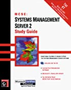 MCSE: Systems Management Server 2 Study&hellip;